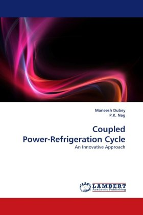 Coupled Power-Refrigeration Cycle: An Innovative Approach