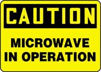 "Caution Microwave In Operation 10"" X 14"" Dura-Plastic Sign"