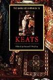 The Cambridge Companion to Keats (Cambridge Companions to Literature)