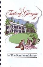 A Taste of Georgia II In the Southern Manor…
