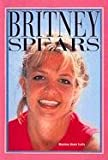Britney Spears (Turtleback School & Library Binding Edition) (Galaxy of Superstars) (0613212525) by Lutz, Norma Jean