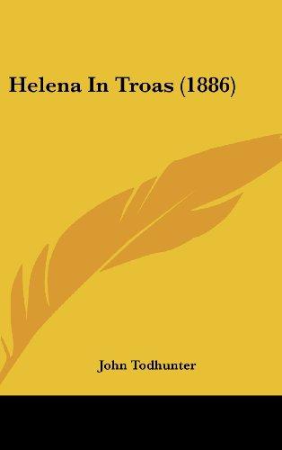 Helena in Troas (1886)