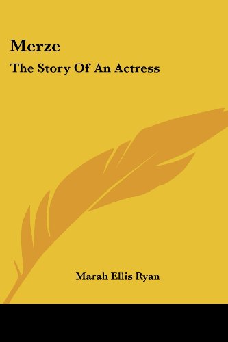 Merze: The Story of an Actress