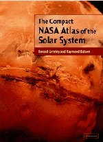 The Compact NASA Atlas of the Solar System Hardback
