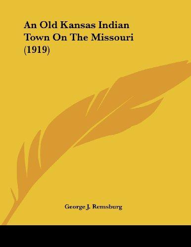 An Old Kansas Indian Town on the Missouri (1919)