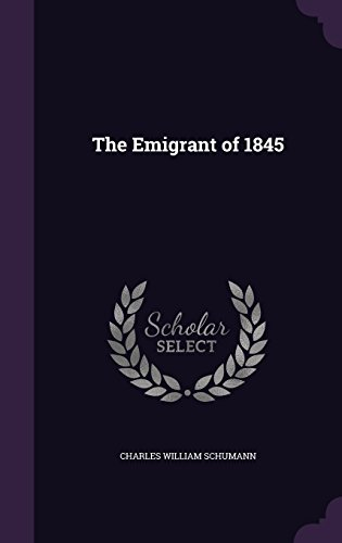 The Emigrant of 1845