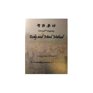 Amazon.com: Chi-Lel Qigong: Body and Mind Method - Based on the ...