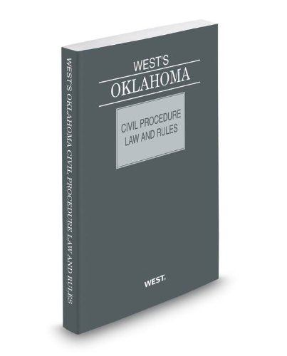 West's Oklahoma Civil Procedure Law and Rules, 2013 ed.