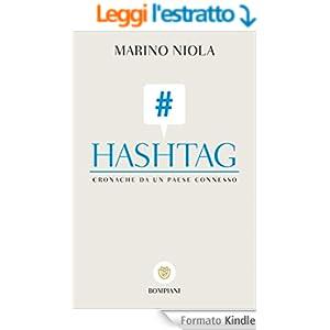 Hashtag: Cronache di un paese connesso (I grandi tascabili)