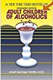Adult Children of Alcoholics (093219415X) by Woititz, Janet Geringer