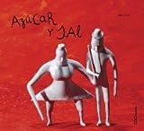Azucar y sal / Sugar and Salt (Coleccion O) (Spanish Edition)