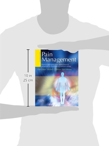 Pain Management: Practical applications of the biopsychosocial perspective in clinical and occupational settings, 2e