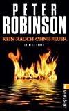 Kein Rauch ohne Feuer - Peter Robinson