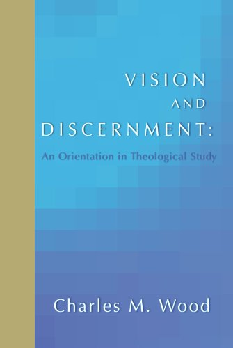 Vision and Discernment: An Orientation in Theological Study