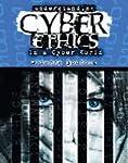 Understanding Cyber Ethics in a Cyber...