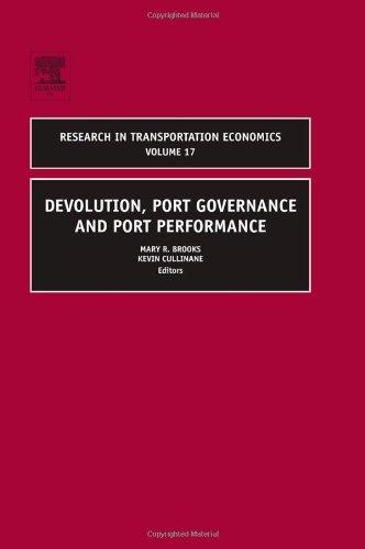 Devolution, Port Governance and Port Performance (Research in Transportation Economics)