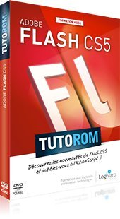 Tutorom Adobe Flash CS5 : Nouveautes & ActionScript 3.0