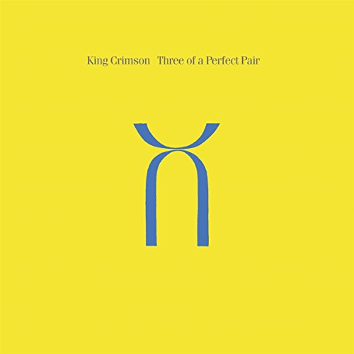 King Crimson - Three of a Perfect Pair (CD/ DVD-Audio) 40th Anniversary