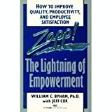 Zapp! The Lightning of Empowerment (0449907058) by William C Byham