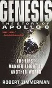 Genesis: The Story of Apollo 8 : the First Manned Flight to Another World