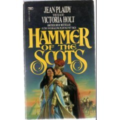 Hammer of the Scots (The Plantagenet Saga), Jean Plaidy