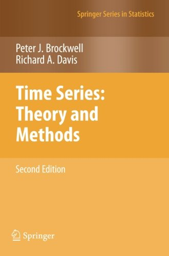 Time Series: Theory and Methods (Springer Series in...