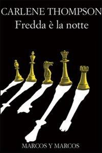 Carlene Thompson - Fredda è la notte (2010)