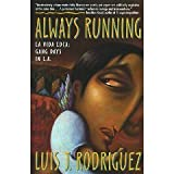 img - for Always Running: La Vida Loca: Gang Days in L.A. (Paperback) book / textbook / text book