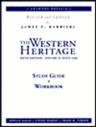 The Western Heritage: Since 1648 : Study Guide and Workbook