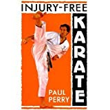 Injury-Free Karate (Martial Arts) (0713635738) by Perry, Paul