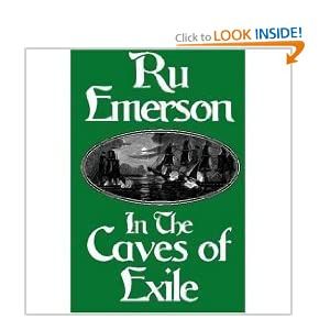 In the Caves of Exile by Ru Emerson