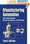 Manufacturing Automation: Metal Cutti...