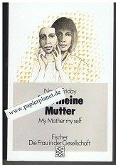 Wie meine Mutter , Die Frau in der Gesellschaft , Fischer 3726 (3596237262)