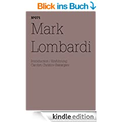 Mark Lombardi: (dOCUMENTA (13): 100 Notes - 100 Thoughts, 100 Notizen - 100 Gedanken # 071) (dOCUMENTA (13): 100 Notizen - 100 Gedanken)