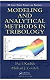 img - for Modeling and Analytical Methods in Tribology (Modern Mechanics and Mathematics) book / textbook / text book