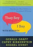 """They Say I Say"" (The Moves That Matter in Writing (with readings))"