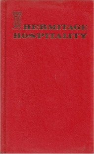 Hermitage Hospitality from the Hermitage Library: Ginger Helton and Susan Van Riper (edited by)