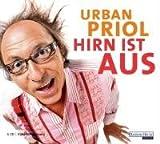 Hirn ist aus - Urban Priol
