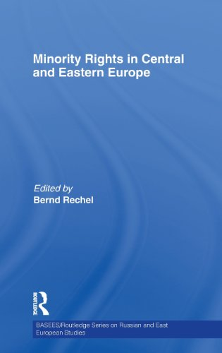 Minority Rights in Central and Eastern Europe (BASEES/Routledge Series on Russian and East European Studies)