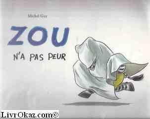 Zou n'a pas peur
