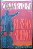 Russian Spring (0553075861) by Spinrad, Norman