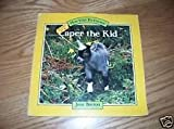 CAPER THE KID (How Your Pet Grows) (0394899628) by Burton, Jane