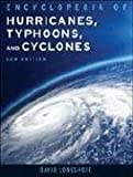 Encyclopedia of Hurricanes, Typhoons, and Cyclones [Paperback] 2nd Revised Ed. David Longshore