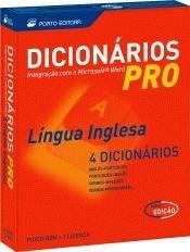Dicionarios Pro Da Lingua Inglesa: (Win) - Cd-rom - 1 Licenca Num Unico Cd-rom, Quatro Dicionarios Interactivos - Ingles-portugues, Portugues-ingles, English-portuguese : Portuguese-eng