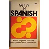 Get by in Spanishby Joan Freeland