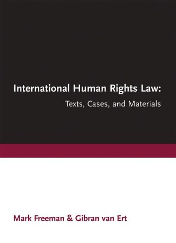 International Human Rights Law: Texts, Cases, and Materials