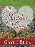 Five Star Romance - The Hidden Heart (1594140928) by Gayle Buck