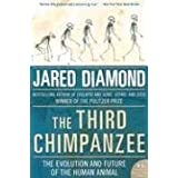"The Third Chimpanzee: The Evolution and Future of the Human Animal (P.S.)von ""Jared M. Diamond"""