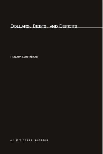 Dollars, Debts, and Deficits