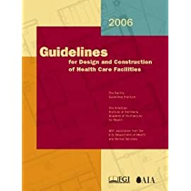 2006 Guidelines for Design & Construction of Health Care Facilities